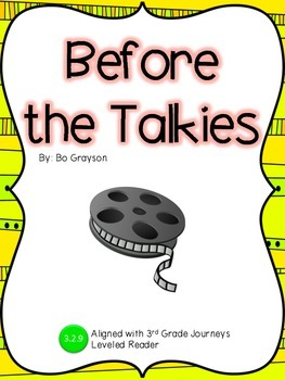 Before the Talkies Guided Notes: Journeys 3rd grade