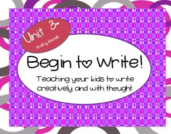 Begin to Write Unit 3-teaching writing with creativity and thought series