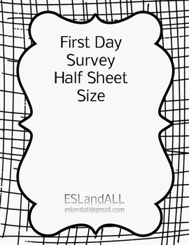 Begining of the Year Student Survey, Half Sheet