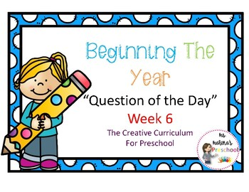 Begining the Year Question of the Day week 6