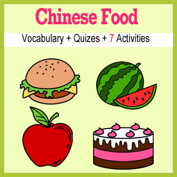 Beginner Chinese: food - ☆no prep☆ printables, quizes, activities and more