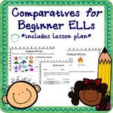 Lesson Plan on Comparatives for Beginner ELLs