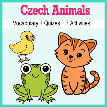 Beginner Czech: Animals - ☆no prep☆ printables, quizes, activities and more