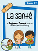 Beginner French 3-Unit Bundle - Health, School, Music - Grade 4-7