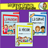 Beginner French 3-Unit Bundle - Health, School, Music - Grade 4-7