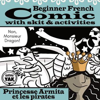 Beginner French Comic and Skit: Princesse Armita et Les Pirates