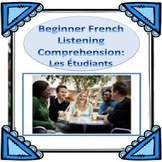 Beginner French Listening Comprehension:  Les Étudiants - Distance Learning