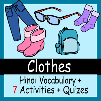 Beginner Hindi: Clothes - ☆no prep☆ printables, quizes, activities and more