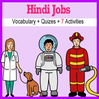 Beginner Hindi: Jobs - ☆no prep☆ printables, quizes, activities and more