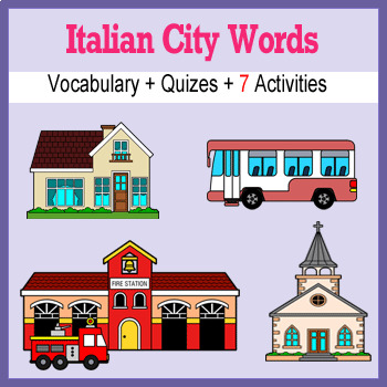 Beginner Italian: City Words ☆no prep☆ printables, quizes, activities and more
