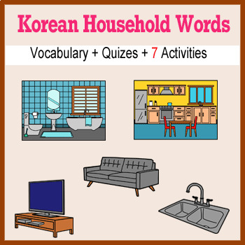 Beginner Korean Household Words no prep printables, quizes, activities and more