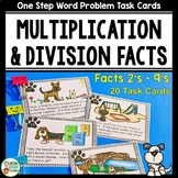 Word Problems One Step Multiplication and Division Facts Task Cards