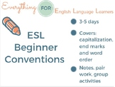 ESL Beginner: Writing Conventions