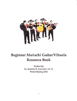 Beginner Mariachi Guitar/Vihuela Resource Book