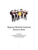 Beginner Mariachi Guitarron Resource Book