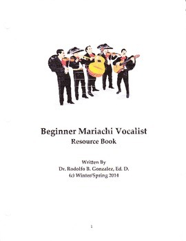 Beginner Mariachi Vocalist Resource Book