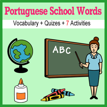 Beginner Portuguese School Words prep printables, quizes, activities and more