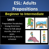 ESL Adults: Beginners: Preposition Worksheets