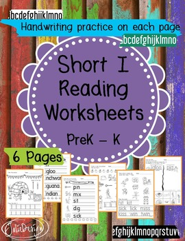 Beginner Reading NO PREP Worksheets Short I   PreK-K