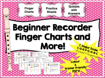 Beginner Recorder Finger Charts, Practice Sheets, Quizzes with answers  Package!