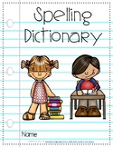 Beginner Sight Word Spelling Dictionary