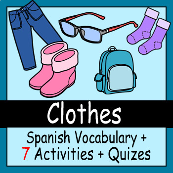 Beginner Spanish: Clothes - ☆no prep☆ printables, quizes, activities and more