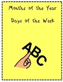 Beginner Spelling-Months of the Yr.--Days of the Wk.
