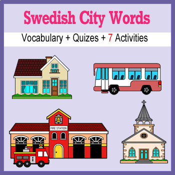 Beginner Swedish: City Words ☆no prep☆ printables, quizes, activities and more
