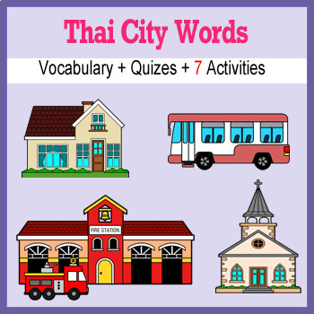 Beginner Thai: City Words ☆no prep☆ printables, quizes, activities and more