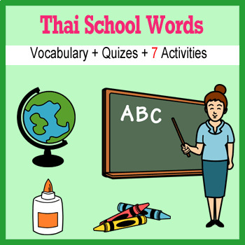 Beginner Thai: School Words no prep printables, quizes, activities and more