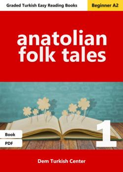 Beginner Turkish Readers: Anatolian Folk Tales 1