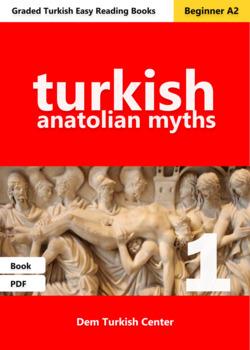 Beginner Turkish Readers: Anatolian Myths 1 / Troy