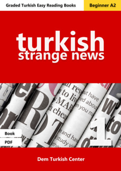 Beginner Turkish Readers: Strange News 1