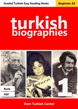 Beginner Turkish Readers: Turkish Biographies 1