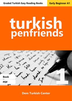 Beginner Turkish Readers: Turkish Penfriends 1