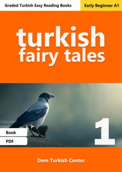Beginner Turkish Readers: Turkish fairy Tales / Magical Crow