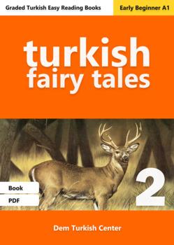 Beginner Turkish Readers: Turkish fairy Tales / Stag Prince