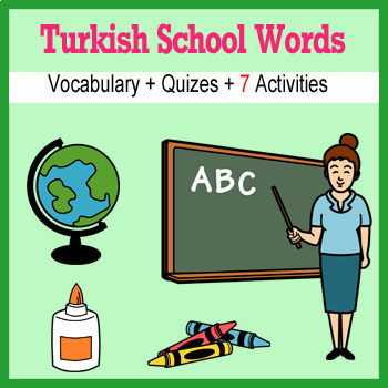 Beginner Turkish: School Words no prep printables, quizes, activities and more