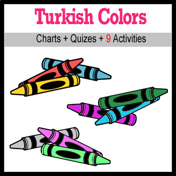 Beginner Turkish: colors - ☆no prep☆ printables, quizes, activities and more