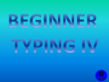 Beginner Typing IV