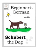 Beginner's German with Schubert the Dog