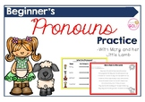 Beginner's Pronouns Practice- With Mary and her Little Lamb