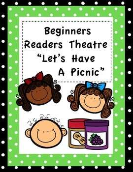 Readers Theatre For Beginners (Let's Have A Picnic)