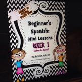 Beginner's Spanish Mini Lessons Week 1 {¿Cómo te llamas?}