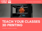 Start teaching 3D printing - 6 lesson series fully planned