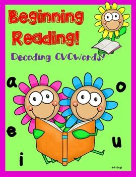 Beginning Reading! Short Vowel Sounds