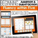 Beginning Addition & Subtraction: Fluency within Five - Bo