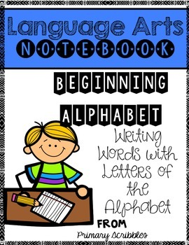 Beginning Alphabet Letters and Sounds Language Arts Notebook
