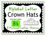 Beginning Alphabet Sound Crown Hat Set for the letter B