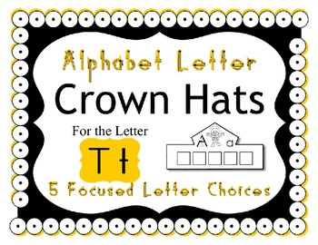 Beginning Alphabet Sound Crown Hat Set for the letter T